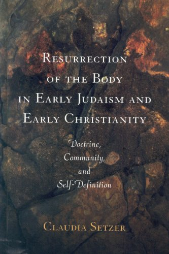 9780391041752: Resurrection Of The Body In Early Judaism And Early Christianity: Doctrine, Community, and Self-Definition