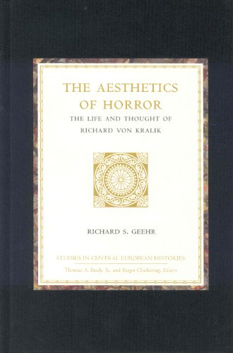 9780391042018: The Aesthetics of Horror: The Life and Thought of Richard Von Kralik (Studies in Central European Histories)