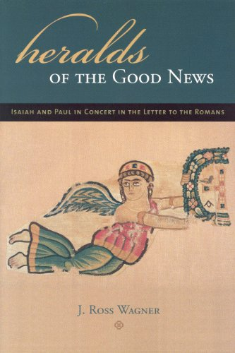 9780391042049: Heralds of the Good News: Isaiah and Paul in Concert in the Letter to the Romans (Novum Testamentum Supplements)