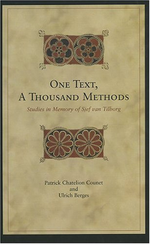 One Text, A Thousand Methods: Studies in: Patrick Chatelion Counet;