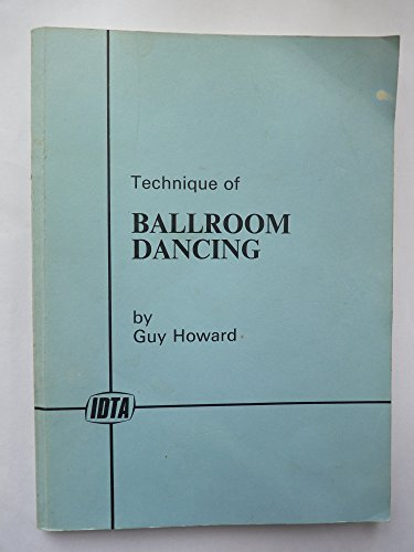 9780392142571: Technique of Ballroom Dancing