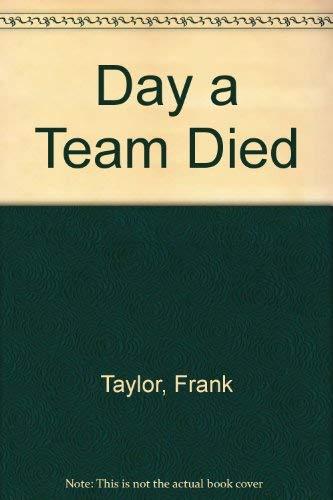 9780392169295: Day a Team Died