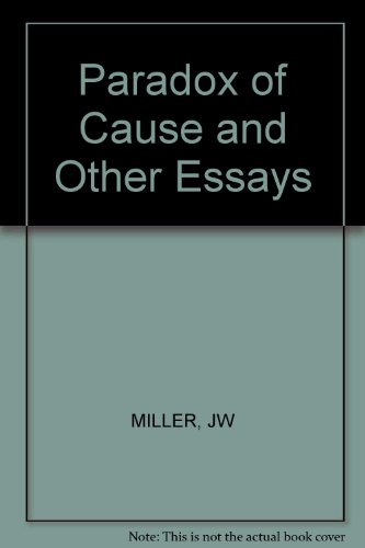 Paradox of Cause and Other Essays (9780393000320) by John Miller