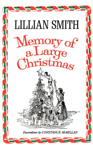 Memory of a Large Christmas (Norton Paperback): Lillian Smith