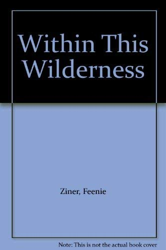 9780393000412: Within This Wilderness