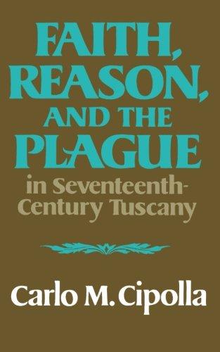 9780393000450: Faith, Reason, and the Plague in Seventeenth Century Tuscany