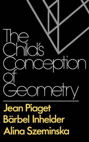 9780393000573: The Child's Conception of Geometry