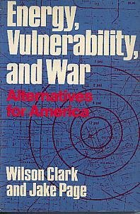 9780393000597: Energy, Vulnerability and War: Alternatives for America