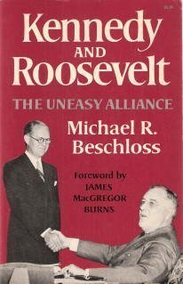 Kennedy and Roosevelt (0393000621) by Beschloss, Michael R.