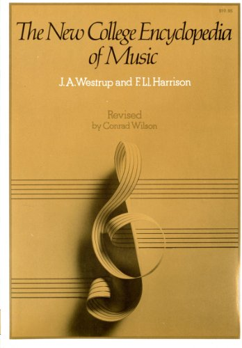 The New College Encyclopedia of Music (Second Edition): Westrup, J. A.