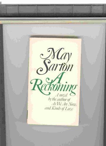 A Reckoning.: Sarton, May.