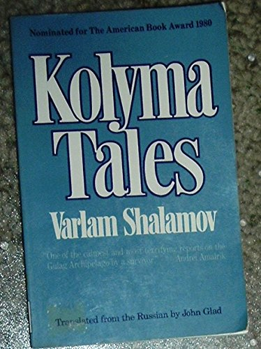 Kolyma Tales: Varlam Shalamov