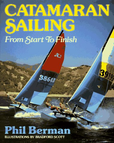 9780393000849: Catamaran Sailing: From Start to Finish