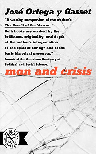 Man and Crisis: Jose Ortega y