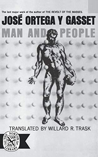 Man & People (Norton Library (Paperback)): Ortega Y Gasset