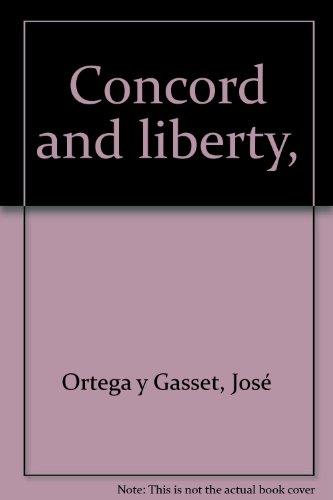 Concord and Liberty: Ortega y Gasset,