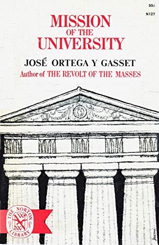 Mission of the university: Ortega y Gasset,