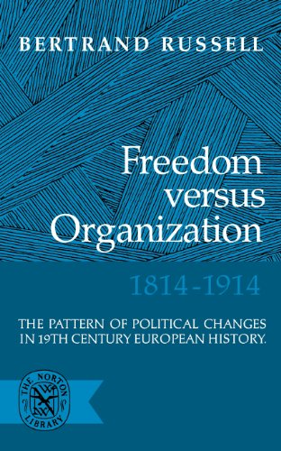9780393001365: Freedom Versus Organization, 1814-1914: The Pattern of Political Changes in 19th Century European History