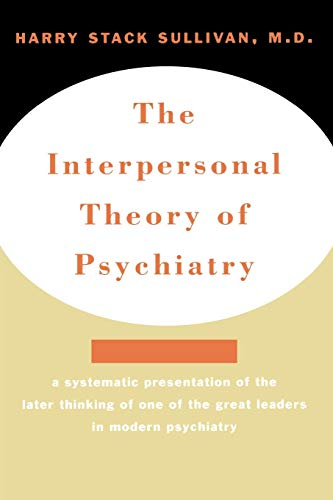 9780393001389: Interpersonal Theory of Psychiatry