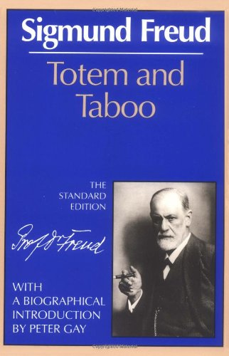 9780393001433: Totem and Taboo (The Standard Edition) (Complete Psychological Works of Sigmund Freud)