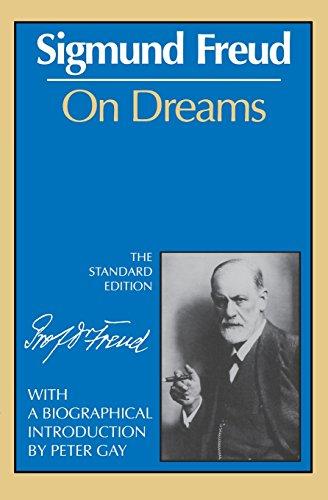 On Dreams (The Standard Edition) (Complete Psychological: Freud, Sigmund