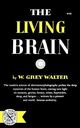 9780393001532: The Living Brain