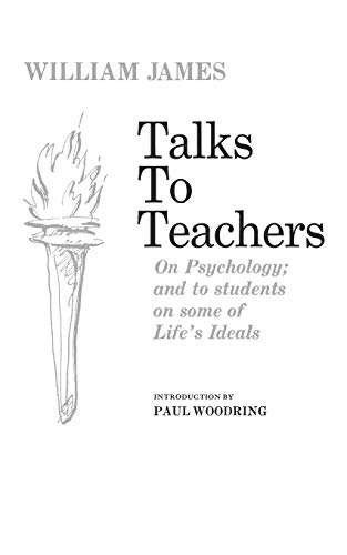 9780393001655: Talks To Teachers On Psychology And To Students On Some Of Life's Ideals
