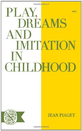 9780393001716: Play, Dreams, and Imitation in Childhood.