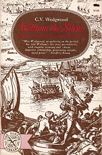 9780393001853: William the Silent: William of Nassau, Prince of Orange, 1533-1584