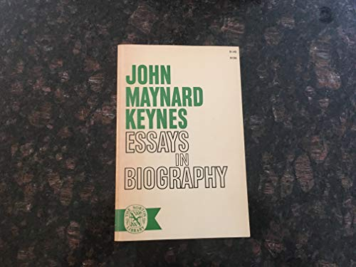 Essays in Biography: Keynes, J. M.