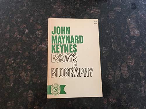 ESSAYS IN BIOGRAPHY: KEYNES,JOHN MAYNARD