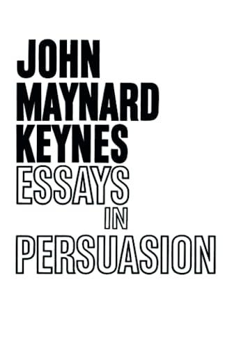9780393001907: Essays in Persuasion