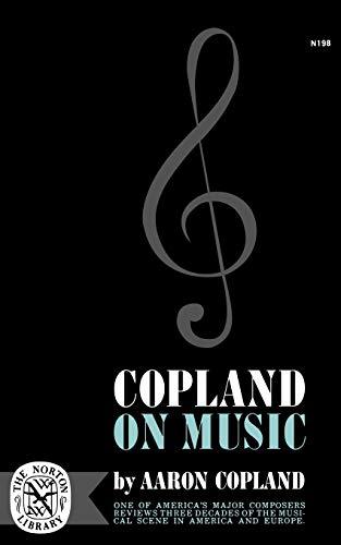 Copland on Music: Copland, Aaron