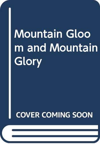 9780393002041: Mountain Gloom and Mountain Glory