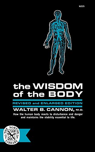 The Wisdom of the Body (Paperback or: Cannon, Walter B.