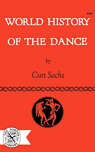 9780393002096: World History of the Dance (The Norton Library)