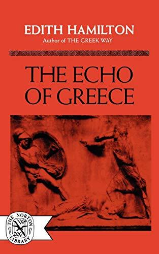an examination of the echo of greece by edith hamilton