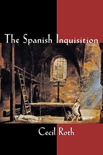 Spanish Inquisition: The Brutal Truth