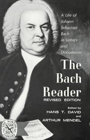 Bach Reader: Arthur Mendel