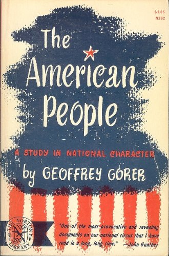 9780393002621: The American People: A Study in National Character