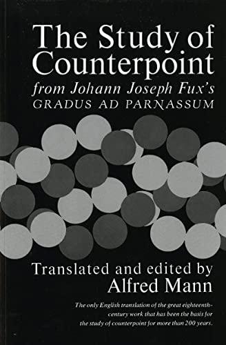 9780393002775: The Study of Counterpoint: From Johann Joseph Fux's Gradus Ad Parnassum