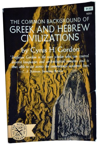 9780393002935: Common Background of Greek and Hebrew Civilizations