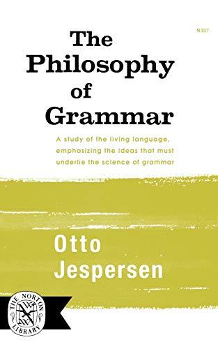 9780393003079: The Philosophy of Grammar