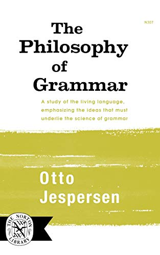 9780393003079: The Philosophy of Grammar (Norton Library)