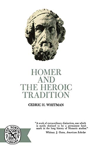 9780393003130: Homer and the Heroic Tradition (Norton Library (Paperback))