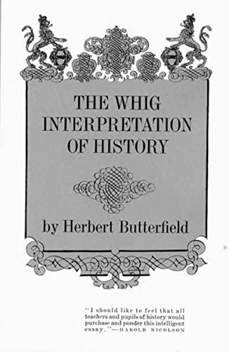 9780393003185: The Whig Interpretation of History