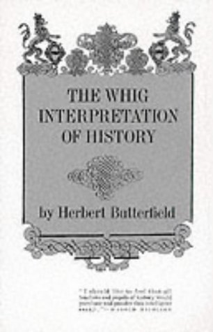9780393003185: The Whig Interpretation of History