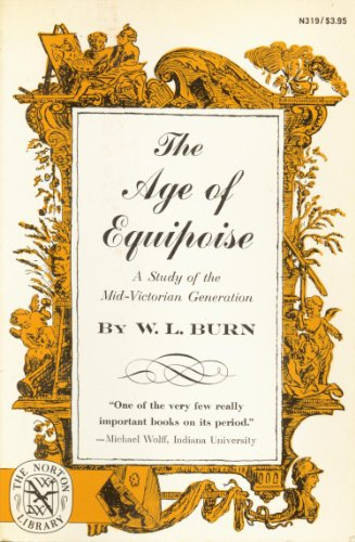 9780393003192: Age of Equipoise: A Study of the Mid-Victorian Generation
