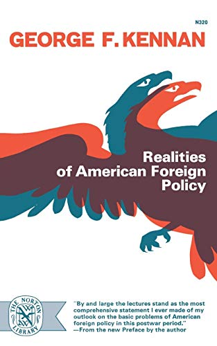 9780393003208: Realities of American Foreign Policy (Norton Library)