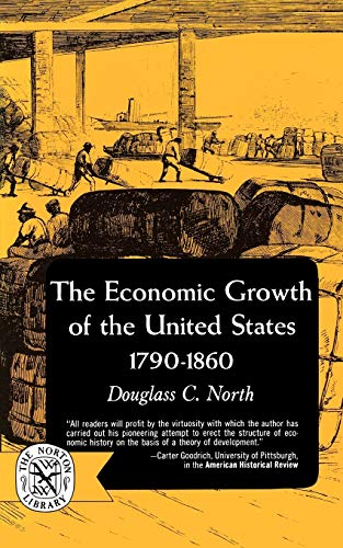 9780393003468: Economic Growth of the U S